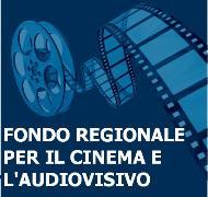 FONDO REGIONALE PER IL CINEMA E L'AUDIOVISIVO – LAZIO